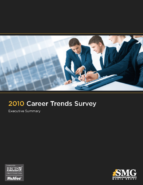 2010 Information Security Today Career Survey