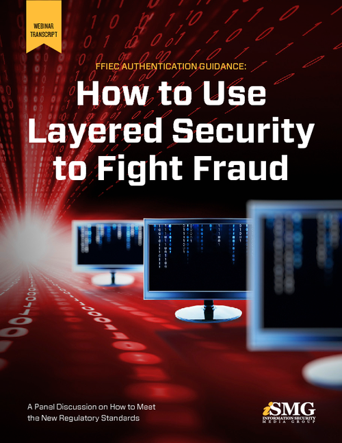 FFIEC Authentication Guidance: How to Use Layered Security to Fight Fraud