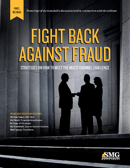 Fight Back Against Fraud: Strategies on How to Meet the Multi-Channel Challenge